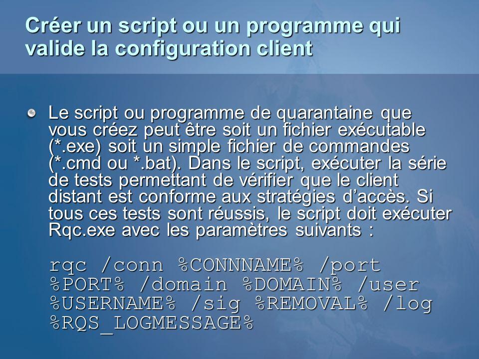 Créer un script ou un programme qui valide la configuration client