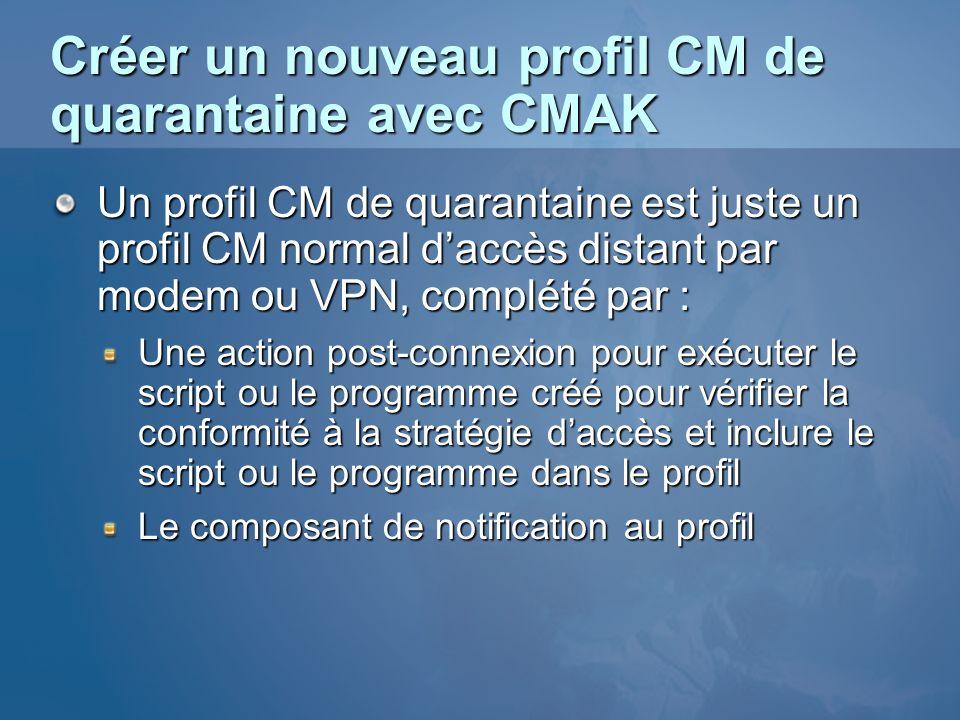 Créer un nouveau profil CM de quarantaine avec CMAK