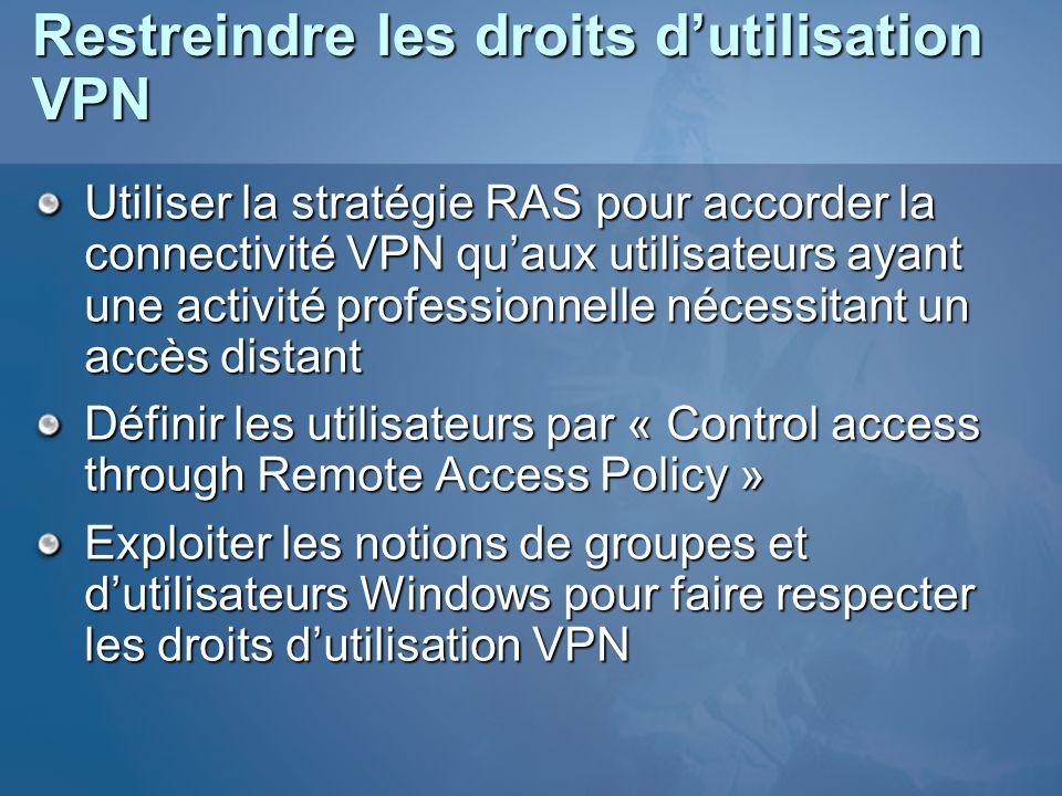 Restreindre les droits d'utilisation VPN