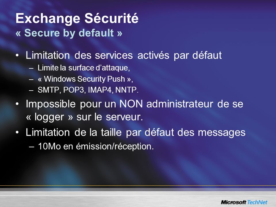 Exchange Sécurité « Secure by default »