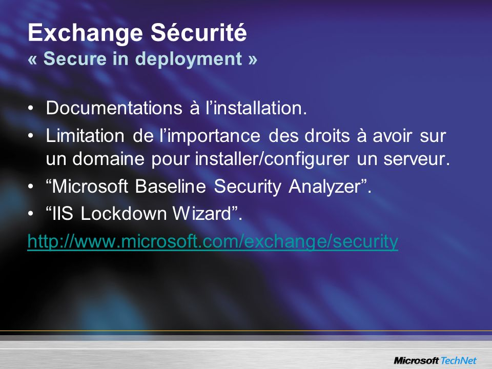 Exchange Sécurité « Secure in deployment »