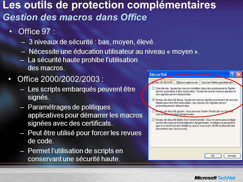 Les outils de protection complémentaires Gestion des macros dans Office