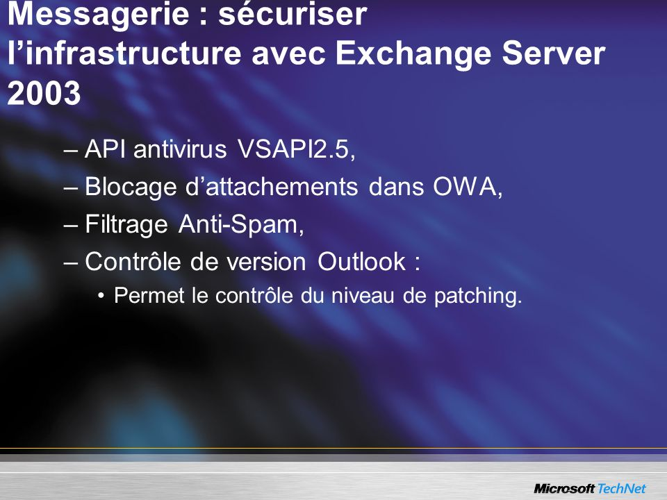 Messagerie : sécuriser l'infrastructure avec Exchange Server 2003