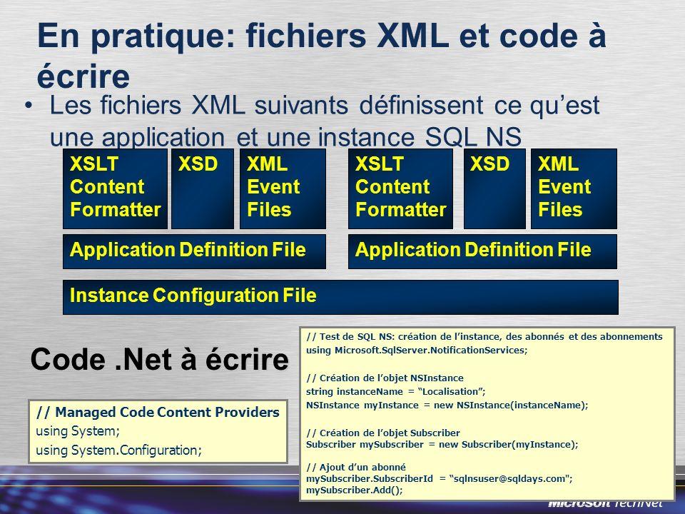 En pratique: fichiers XML et code à écrire