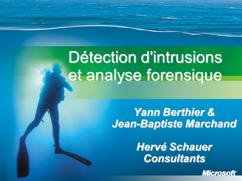 Détection d intrusions et analyse forensique