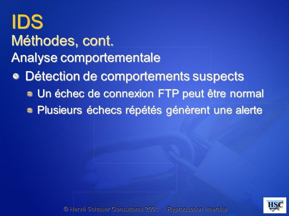 IDS Méthodes, cont. Analyse comportementale