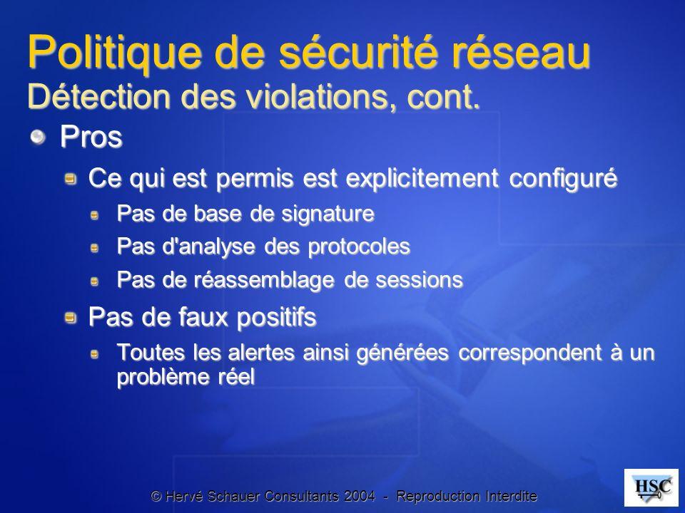 Politique de sécurité réseau Détection des violations, cont.