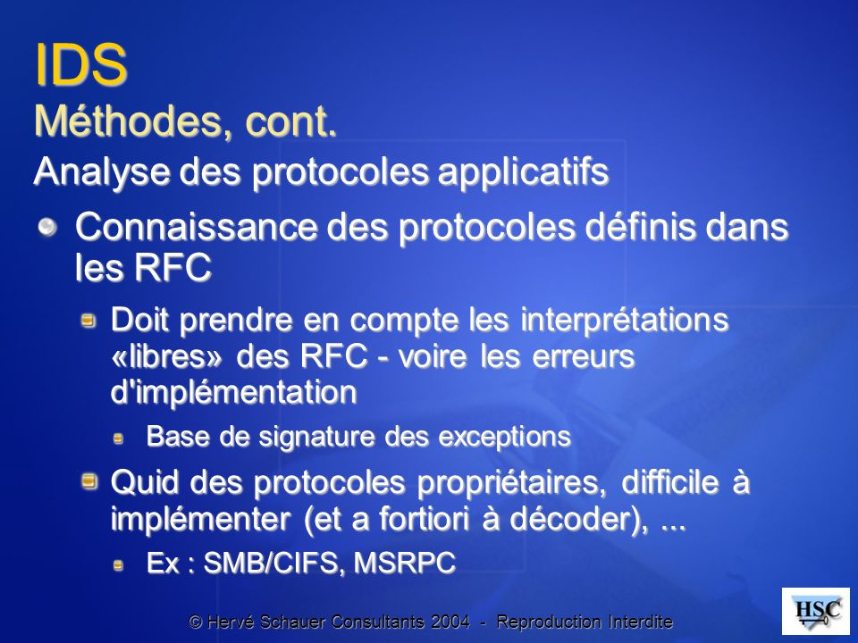 IDS Méthodes, cont. Analyse des protocoles applicatifs