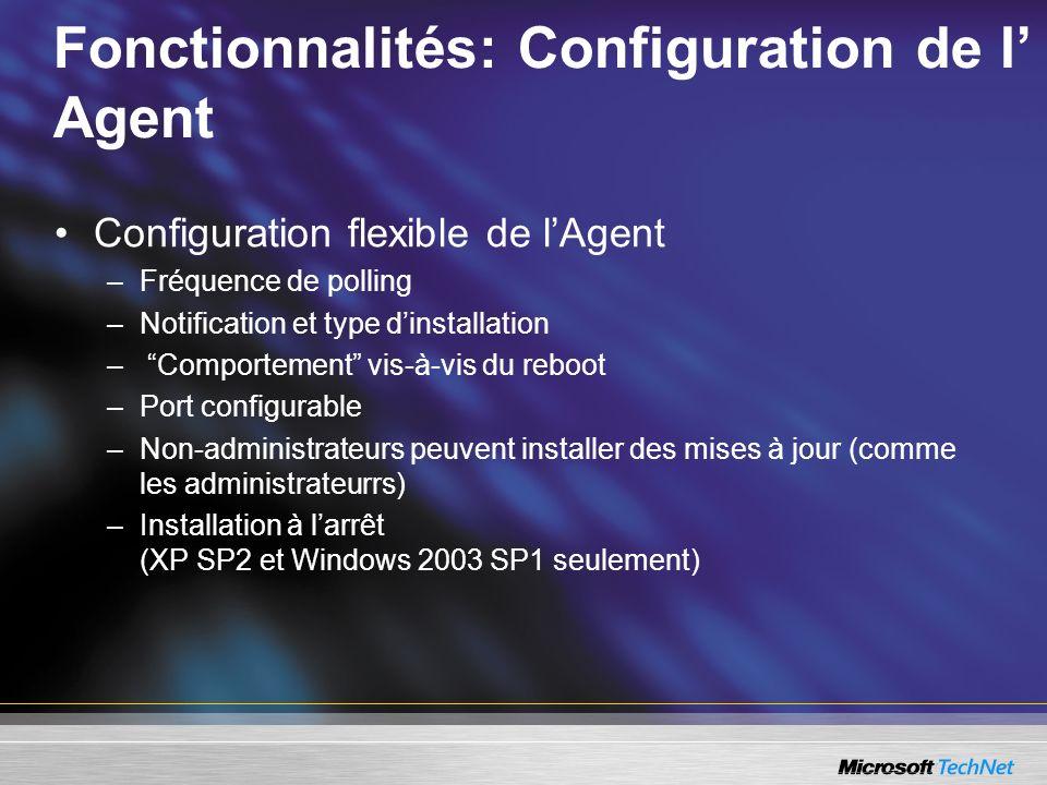 Fonctionnalités: Configuration de l' Agent