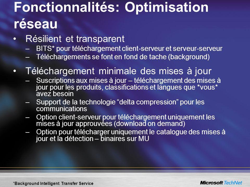 Fonctionnalités: Optimisation réseau