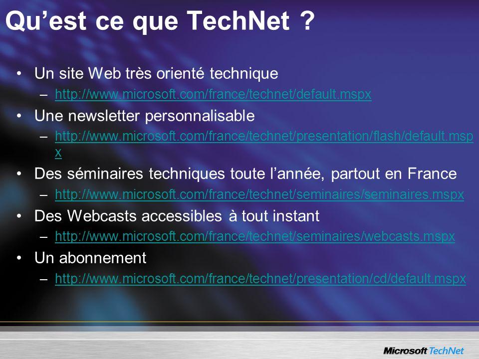 Qu'est ce que TechNet Un site Web très orienté technique