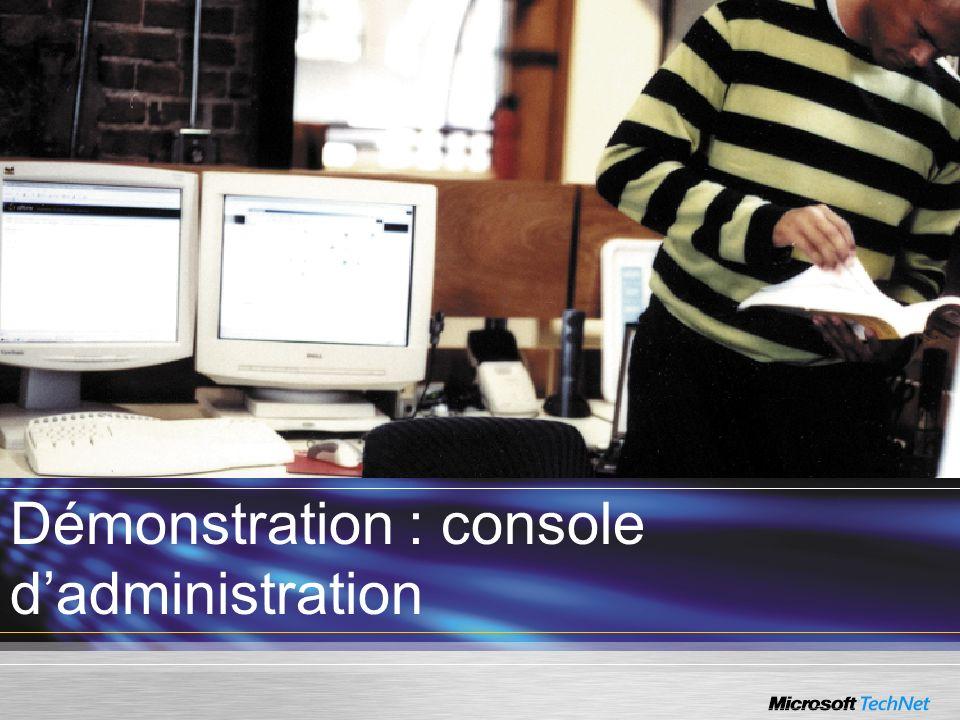 Démonstration : console d'administration