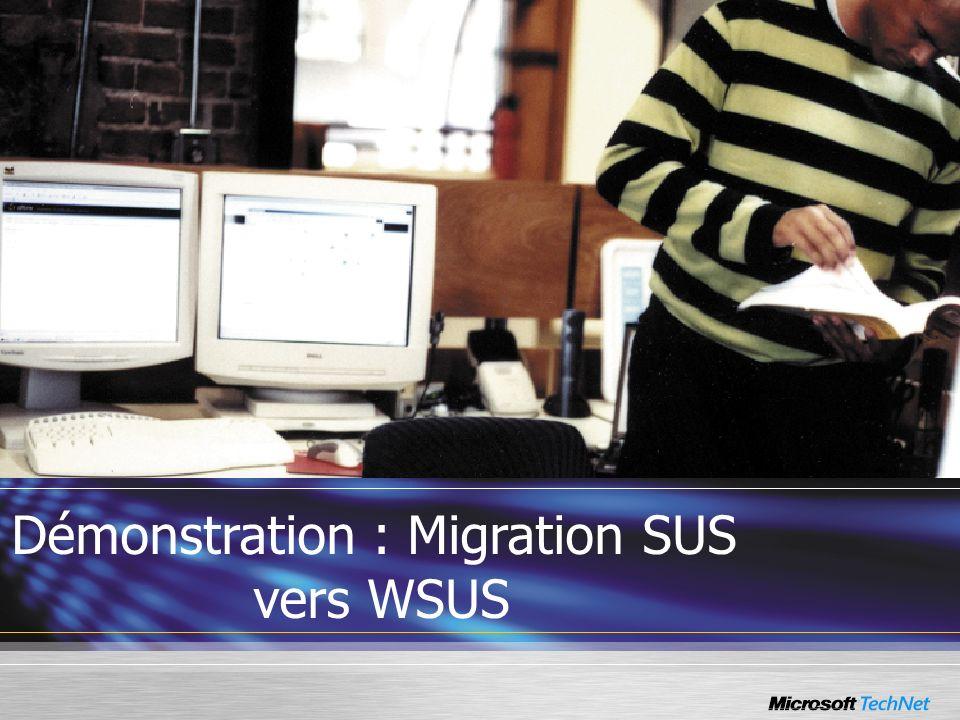 Démonstration : Migration SUS