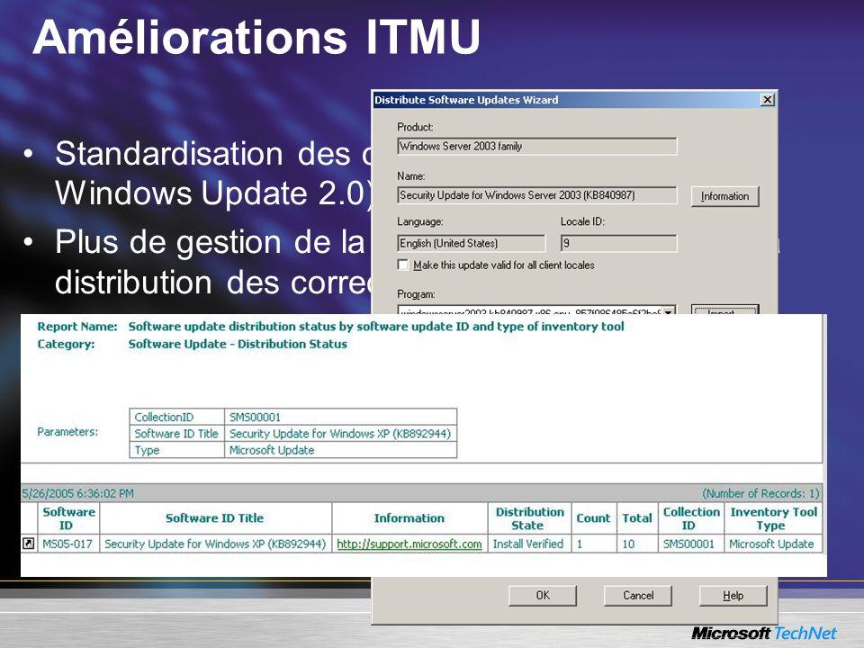 Améliorations ITMU Standardisation des outils (utilisation de l'agent Windows Update 2.0)
