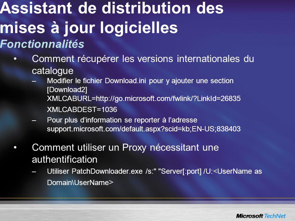 Assistant de distribution des mises à jour logicielles Fonctionnalités