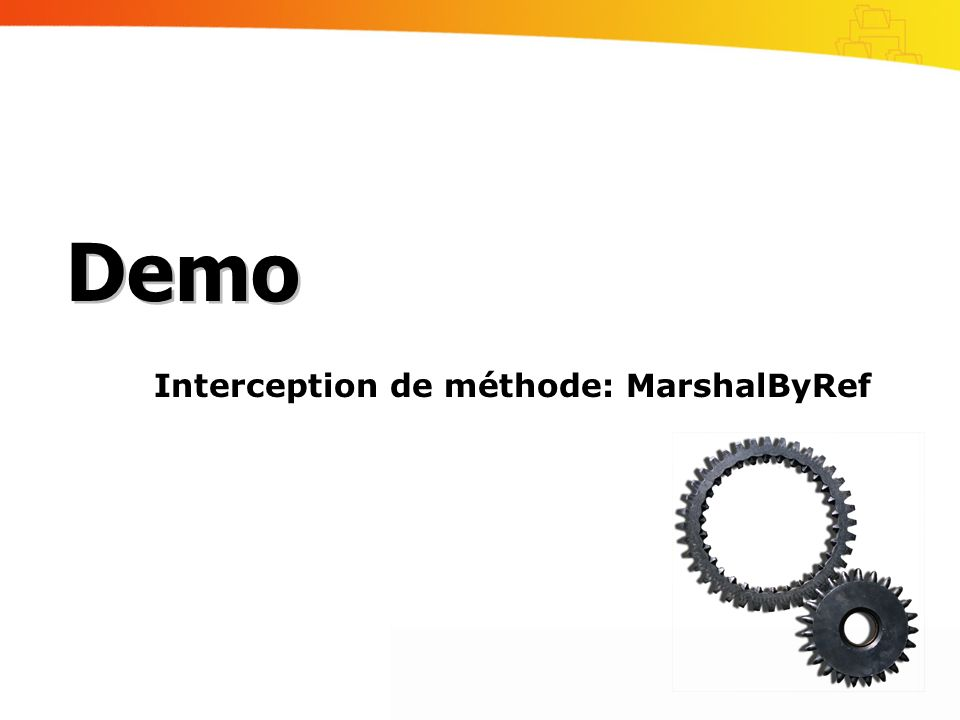 Interception de méthode: MarshalByRef