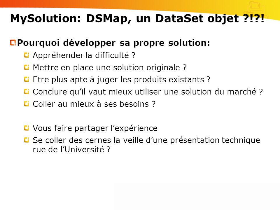 MySolution: DSMap, un DataSet objet ! !
