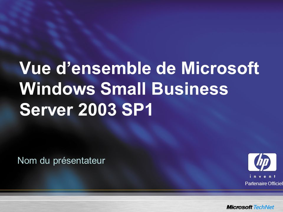 Vue d'ensemble de Microsoft Windows Small Business Server 2003 SP1