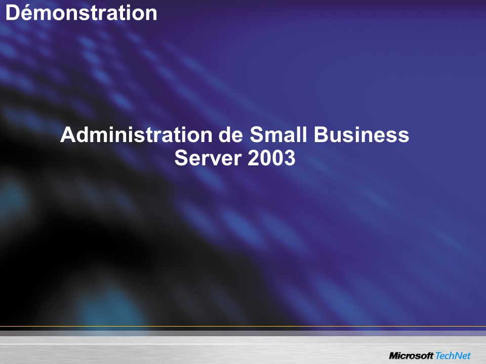 Administration de Small Business Server 2003