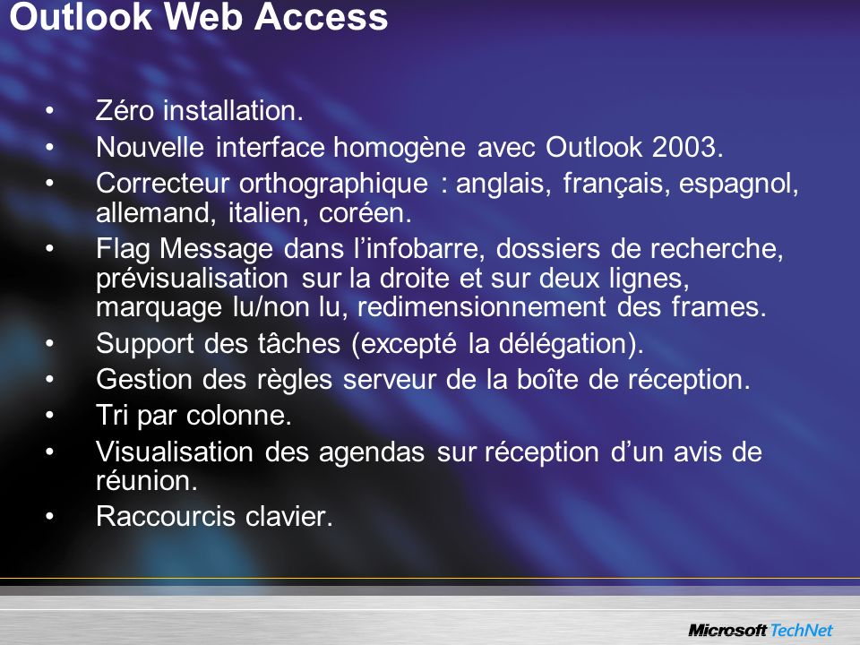Outlook Web Access Zéro installation.