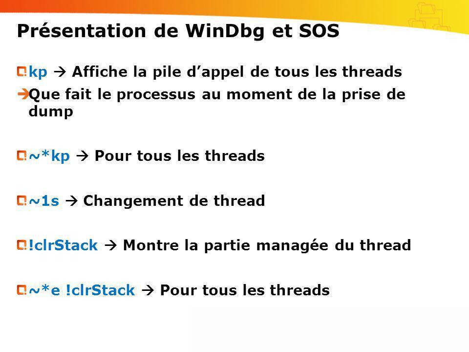 Présentation de WinDbg et SOS