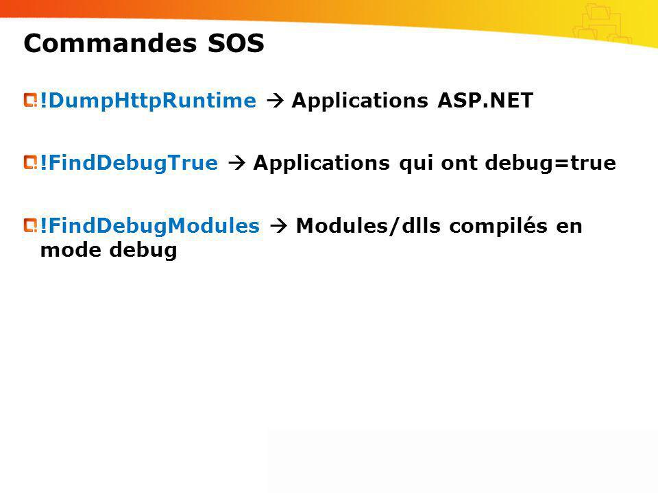 Commandes SOS !DumpHttpRuntime  Applications ASP.NET