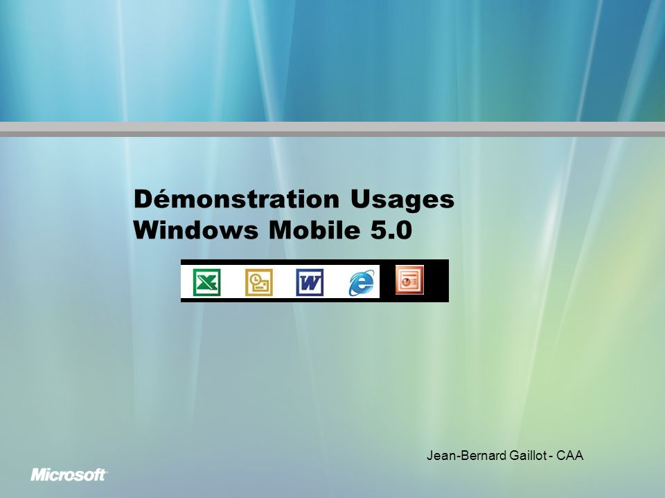 Démonstration Usages Windows Mobile 5.0