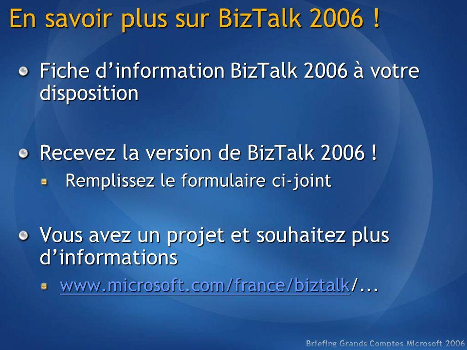 En savoir plus sur BizTalk 2006 !