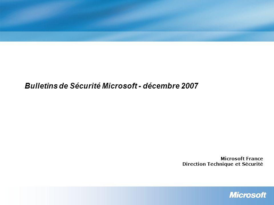 Bulletins de Sécurité Microsoft - décembre 2007
