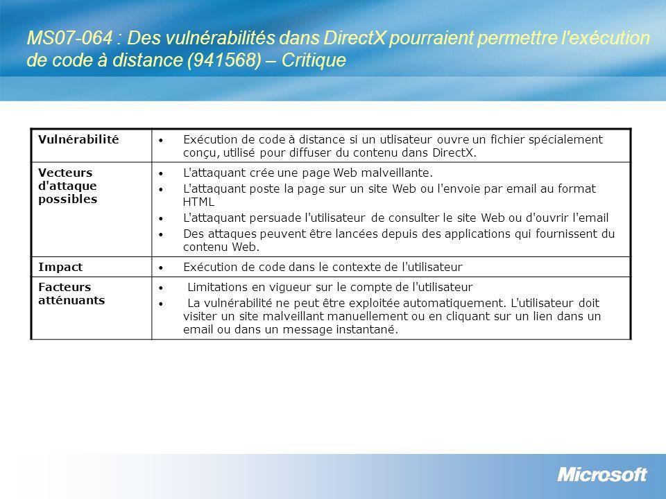 MS07-064 : Des vulnérabilités dans DirectX pourraient permettre l exécution de code à distance (941568) – Critique