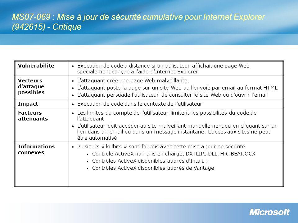 MS07-069 : Mise à jour de sécurité cumulative pour Internet Explorer (942615) - Critique