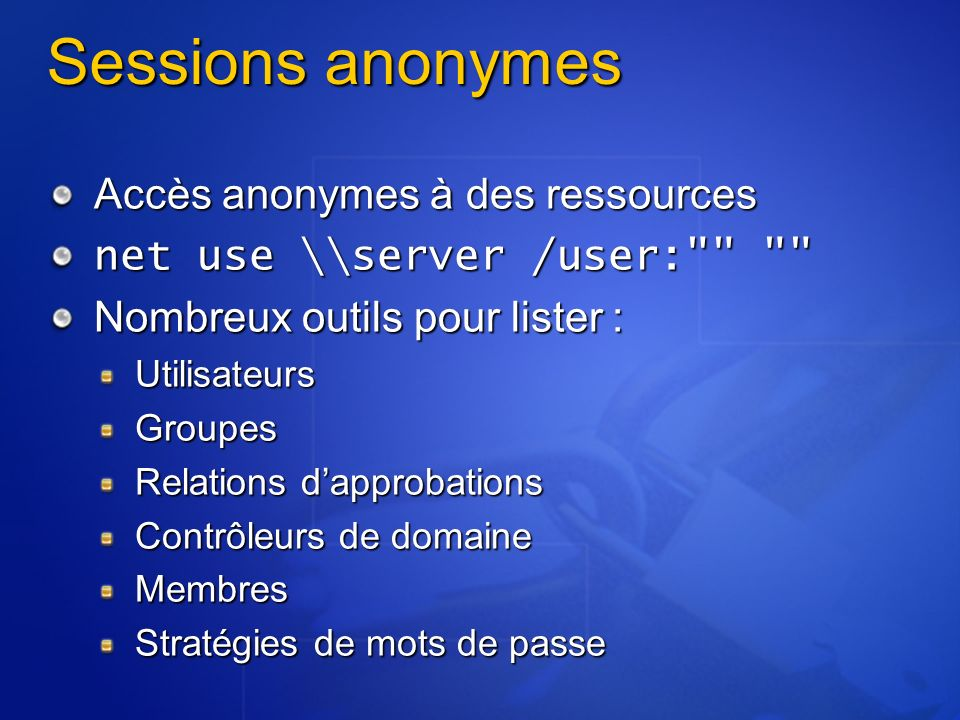Sessions anonymes Accès anonymes à des ressources