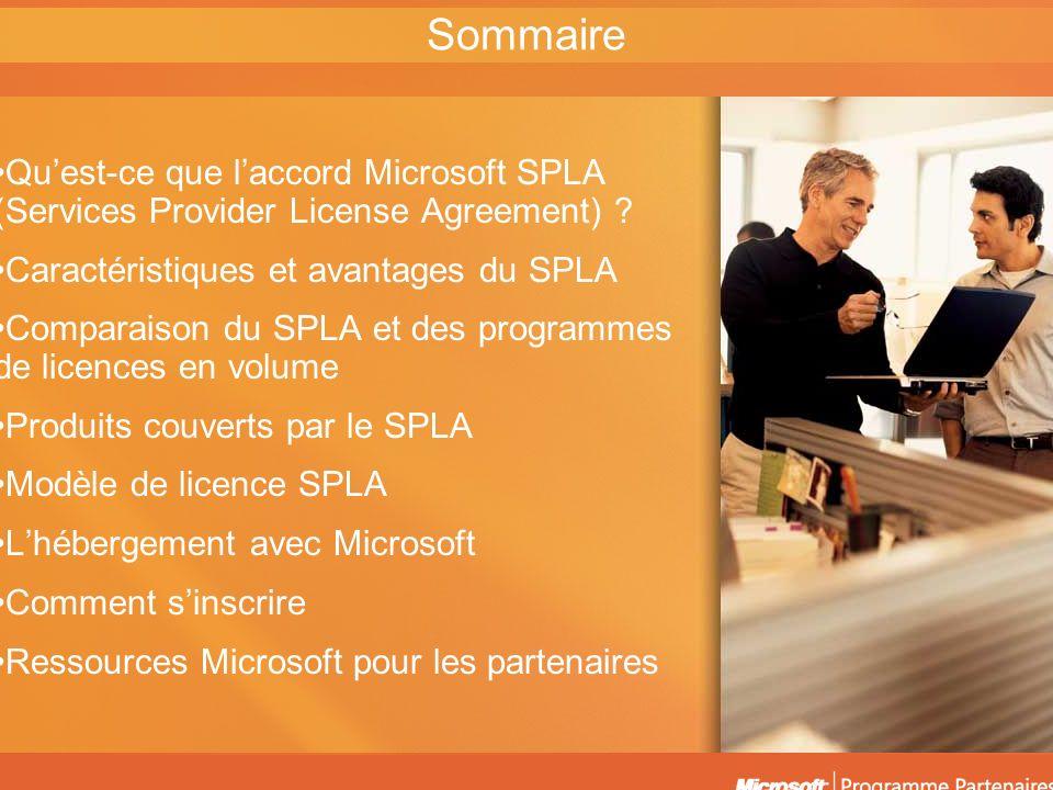 Sommaire Qu'est-ce que l'accord Microsoft SPLA (Services Provider License Agreement) Caractéristiques et avantages du SPLA.