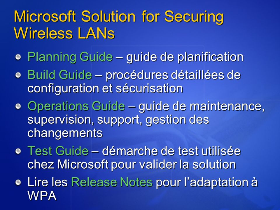 Microsoft Solution for Securing Wireless LANs