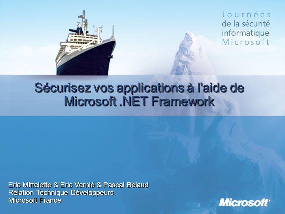 Sécurisez vos applications à l aide de Microsoft .NET Framework