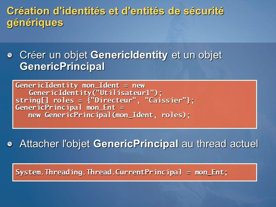 Création d identités et d entités de sécurité génériques