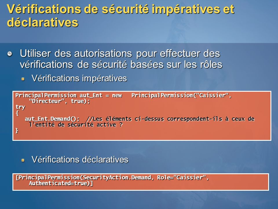 Vérifications de sécurité impératives et déclaratives