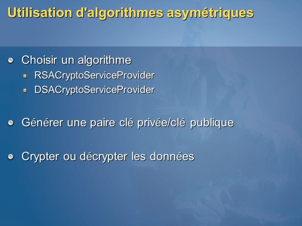 Utilisation d algorithmes asymétriques