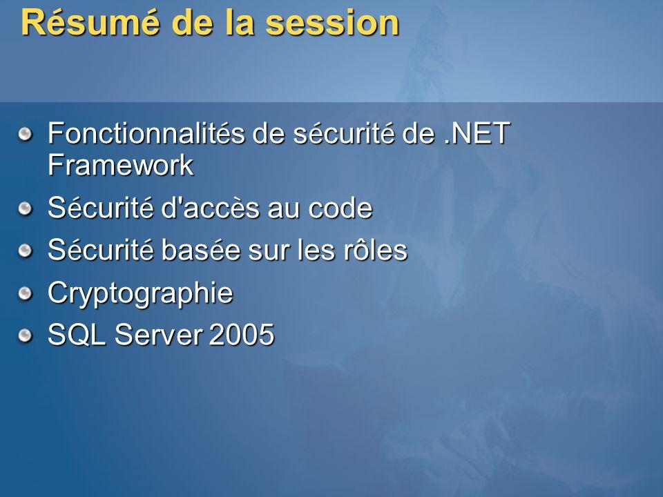 Résumé de la session Fonctionnalités de sécurité de .NET Framework
