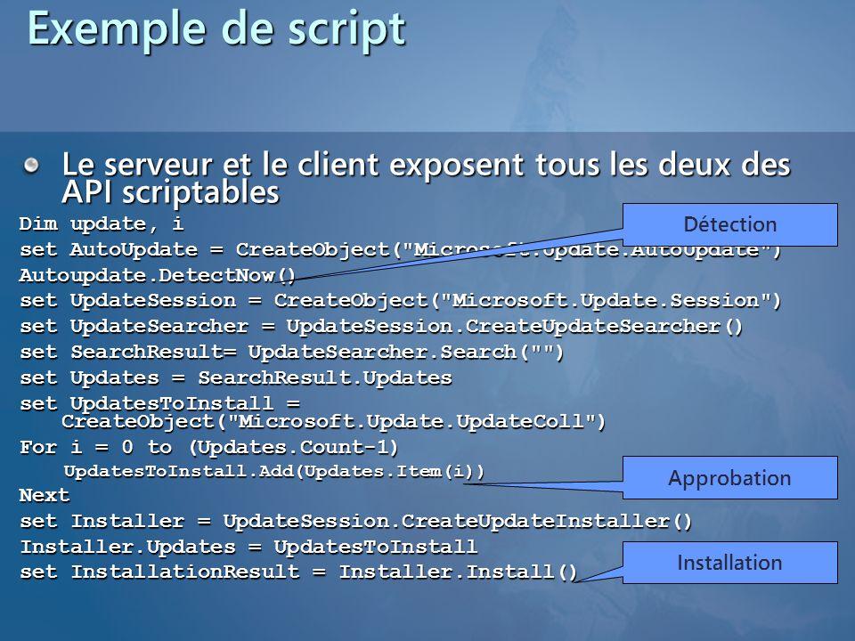 Exemple de script 3/26/2017 3:55 PM. Le serveur et le client exposent tous les deux des API scriptables.