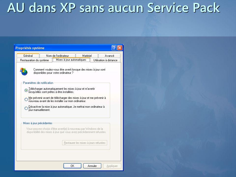 AU dans XP sans aucun Service Pack