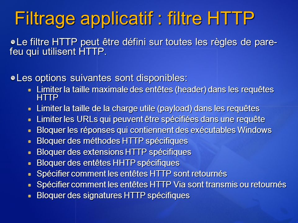 Filtrage applicatif : filtre HTTP