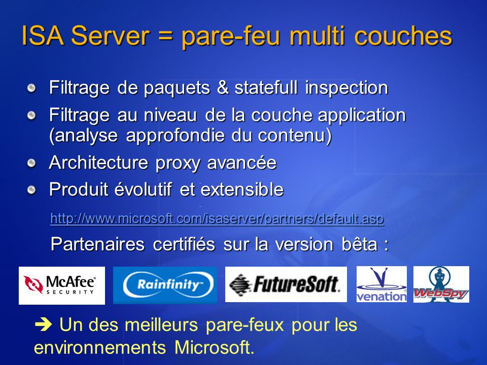 ISA Server = pare-feu multi couches
