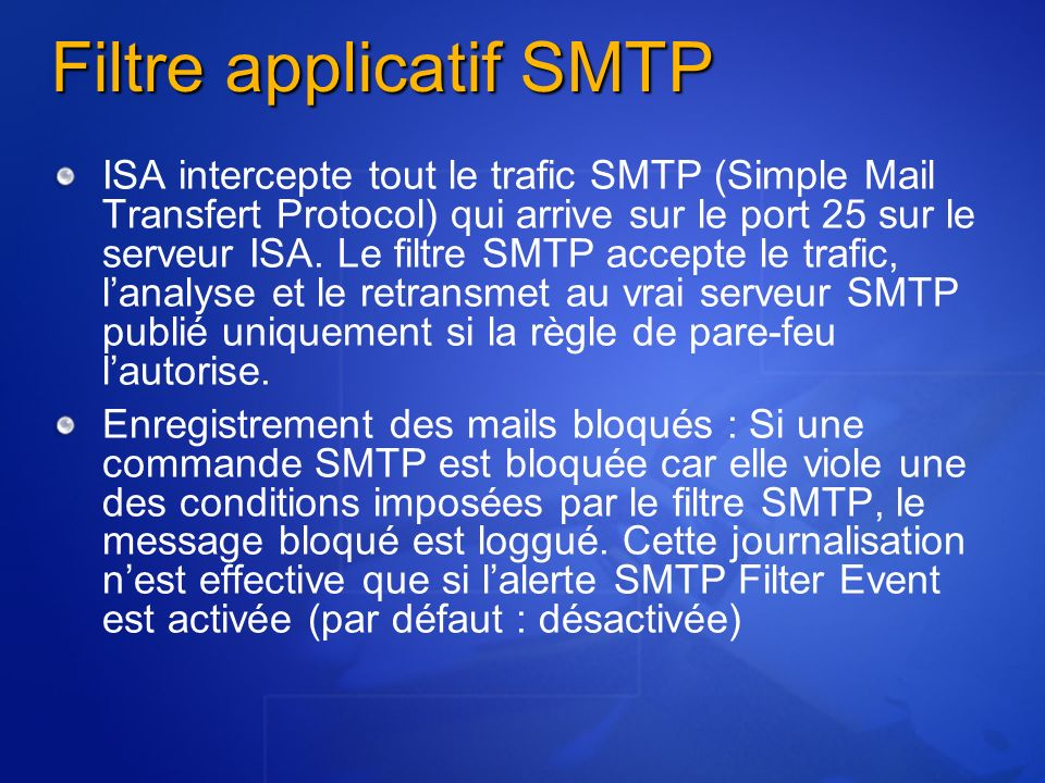 Filtre applicatif SMTP