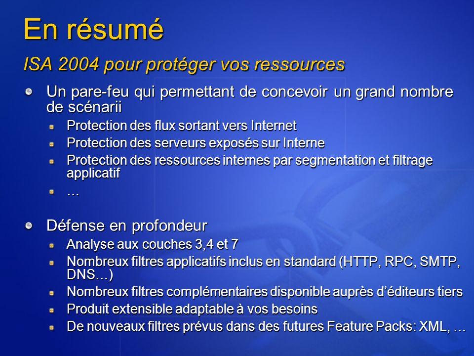 En résumé ISA 2004 pour protéger vos ressources