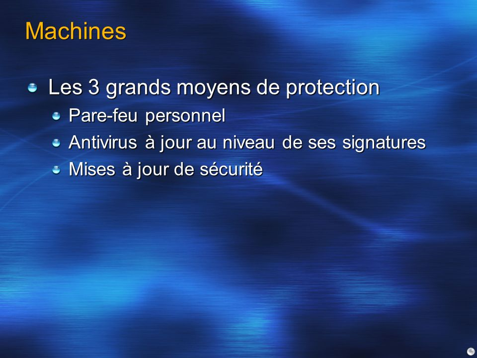 Machines Les 3 grands moyens de protection Pare-feu personnel