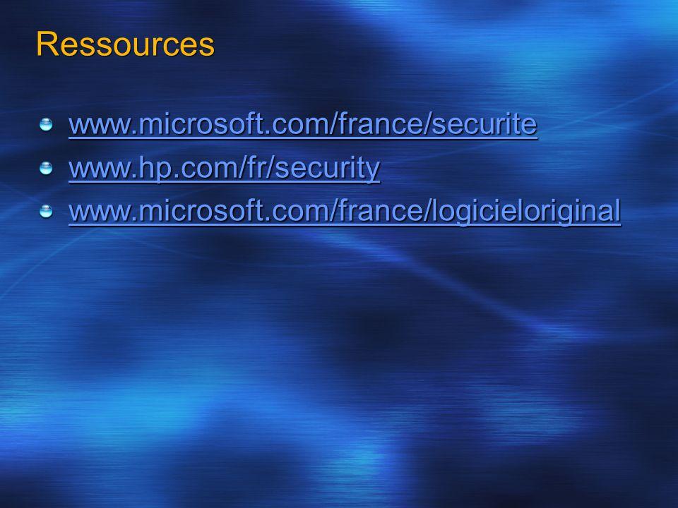Ressources www.microsoft.com/france/securite www.hp.com/fr/security