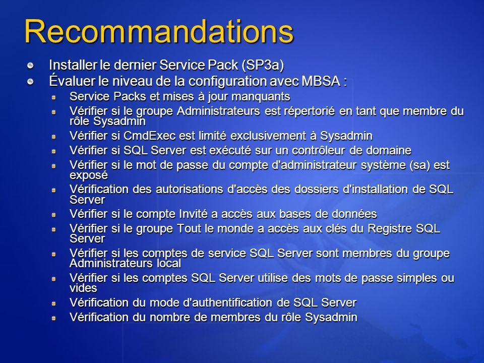Recommandations Installer le dernier Service Pack (SP3a)