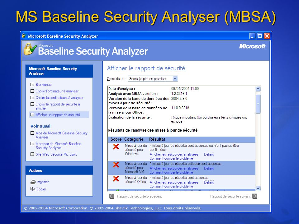 MS Baseline Security Analyser (MBSA)