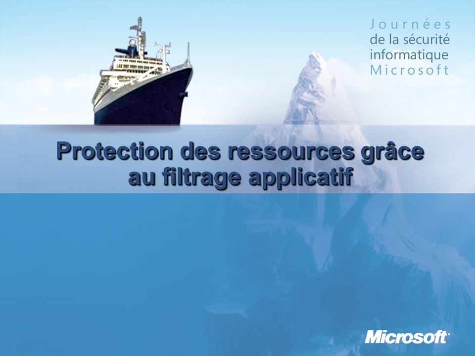 Protection des ressources grâce au filtrage applicatif